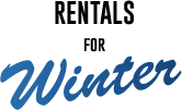RENTALS for Winter